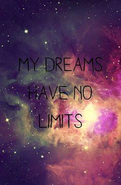 *Meus sonhos não tem limites*