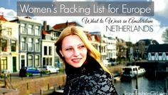 If you're traveling to the Netherlands, read this packing list for Amsterdam