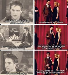 Robert Pattinson everybody! This makes me not dislike him anymore.