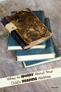 when to worry about your child's reading -- and get help