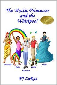 The Mystic Princesses And The Whirlpool by PJ LaRue ebook deal