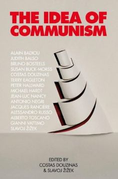The Idea of Communism: Amazon.co.uk: Slavoj Zizek, Costas Douzinas: Books