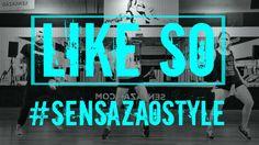 Like So - Sensazao Dance Fitness