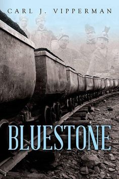 Bluestone by Carl J. Vipperman (MA '61)