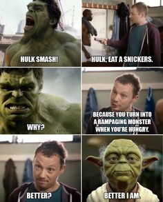 Have you laughed today? Enjoy the meme 'hulk is yoda! Memedroid: the best site to see, rate and share funny memes! Funny Shit, Funny Memes, Hilarious, Jokes, Funny Stuff, Funny Things, Hulk Memes, Star Wars Meme, Hulk Smash