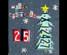 FUN!! Funky Primitive Advent Calendar - Christmas Tree - Recycled License Plate Art - Salvaged Wood - Upcycled Artwork. $129.00, via Etsy.