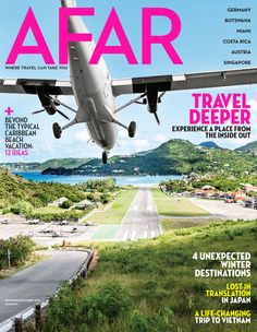 AFAR: Nov-Dec 2013 in stock now Unexpected Winter Destinations A Life Changing Trip to Viet Nam Caribbean Beaches Travel Deeper! Experience A Place from the Inside Out - Immerse yourself in another culture Vietnam Travel, Japan Travel, Winter Destinations, Travel Magazines, Most Beautiful Beaches, Beach Trip, Travel Photos, Traveling By Yourself, Travel Inspiration