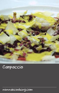 Carpaccio | This is a modern rendition of a classic Italian dish. A friend gave the recipe to Guy's family in the 1960s and it has evolved from there. The dish depends on the purity of the produce – really great, fresh beef, beaten out very thinly, and really good olive oil – and on keeping it simple. Guy adds radicchio and parmesan.