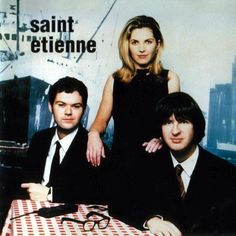 "This is one of my favorite album covers of all time. I have a ""thing"" about band pictures. I hate them, with a passion. I hate how everyone stands around looking so serious, off camera, and deep in thought about how cool they are. So I love that Saint Etienne dressed up, sat down at an italian restaurant and smiled. Damn fine music too."