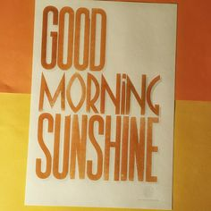 Handset woodtype poster by using papers. Designed, handprinted & manufactured in Vienna. Good Morning Sunshine, Positive Attitude, Vienna, Instagram Accounts, Letterpress, Paper Shopping Bag, Typography, Organic, Design