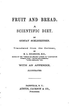 Fruit and Bread: A Scientific Diet
