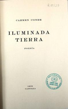 """Iluminada tierra:  poesía"", Madrid, Ed. de la autora, 1951."