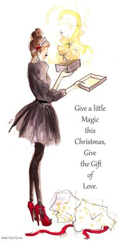 Merry Christmas ~ Give Love ♥ draw, traditional christmas, gift, art, christmas quotes, insle hayn, fashion illustrations, magic box, fashion sketch