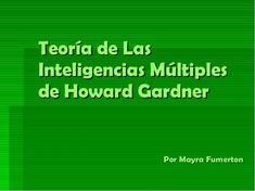 Inteligencias Múltiples - Propuestas para el Aula   #Presentación #Educación