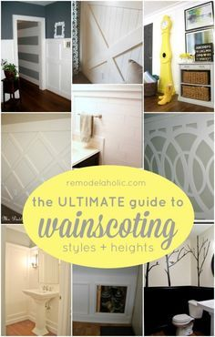 The Ultimate Guide to Wainscoting - which style, height, and method is right for your home? This visual guide will help you decide and teach you how to DIY wainscot installation!