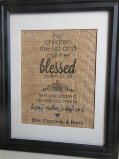 Personalized Mother's Day Burlap Print Psalm 31:28. $20.00, via Etsy.