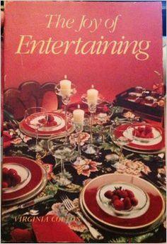 The Joy Of Entertaining: Virginia Colton: Amazon.com: Books