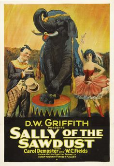 Sally of the Sawdust - D.W. Griffith