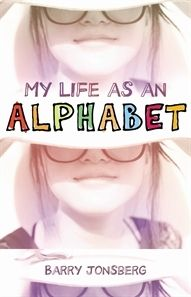 Booktopia has My Life As an Alphabet by Barry Jonsberg. Buy a discounted Paperback of My Life As an Alphabet online from Australia's leading online bookstore. Ya Books, Book Club Books, Good Books, Books To Read, Habits Of Mind, Alphabet Book, Book Week, Reading Challenge, Peta