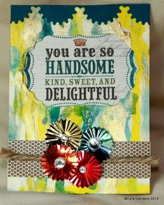 Handsome and Kind kcs by Scrapacat - Cards and Paper Crafts at Splitcoaststampers