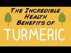 The INCREDIBLE Health Benefits of Turmeric