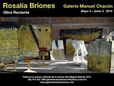 EXPOSICIÓN GALERÍA MANUEL CHACÓN EN LA AURORA, SAN MIGUEL ALLENDE