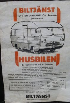 Advertsment for Saab Motorhome - Saab camper van, built on Saab 95 components. Retro Caravan, Camper Caravan, Truck Camper, Camper Van, Saab Turbo, Classic Campers, Old Campers, Mini Camper, Living On The Road