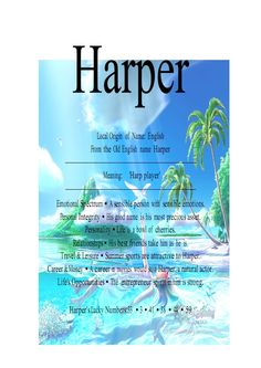 The name Harper can be used for either a baby boy or a baby girl name. The baby name Harper orginated as an English name. In English, the name Harper means- harp player.