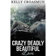 #Book Review of #CrazyDeadlyBeautifulLove from #ReadersFavorite - https://readersfavorite.com/book-review/crazy-deadly-beautiful-love  Reviewed by Jack Magnus for Readers' Favorite  Crazy Deadly Beautiful Love is a young adult romantic paranormal fantasy novel written by Kelly Croasmun. Hailey Marshall was driven and determined. While she was only eighteen years old, she had been raising her asthmatic little sister since Wren was a baby. Hailey had one more year in high scho...