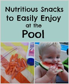 Nutritious Snacks to Easily Enjoy at the Pool