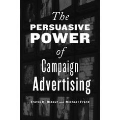Project MUSE - The Persuasive Power of Campaign Advertising - Political Science/Psychology Teen Library, Library Ideas, Media Literacy, Political Campaign, Political Science, Sales And Marketing, Teacher Resources, Social Studies, Advertising