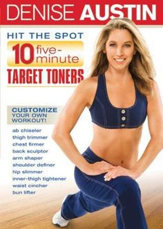 Denise Austin: Hit the Spot - 10 Five Minute Target Toners. Love this one. You can program your workout and help fit it in for a busy girl like me.