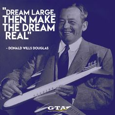 Donald Wills Douglas  #aviation #aviationquotes #quotes #motivation #dreamquotes #aviationhistory