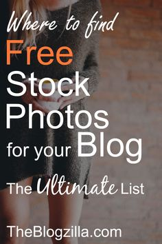 A huge list of free photo sites to use for your blog PLUS tips on how to use the snaps correctly via TheBlogzilla.com
