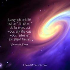 Emmanuel Dagher - La synchronicité est un clin d'oeil de l'univers qui vous signifie que vous faites un excellent travail. #citation #inspirante #pensée #positive #spiritualité #univers #synchronicité #persévérance