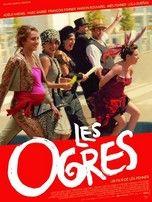 Les Ogres (film 2015) - Drame - L'essentiel - Télérama.fr