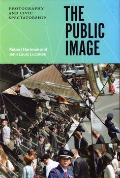 The public image: photography and civic spectatorship. Price: $49.00  (available in store)   Summary: Even as the media environment has changed dramatically in recent years, one thing at least remains true: photographs are everywhere. From professional news photos to smartphone selfies, images have become part of the fabric of modern life. And that may be the problem. Even as photography bears witness, it provokes anxieties about fraudulent representation; even as it (...)