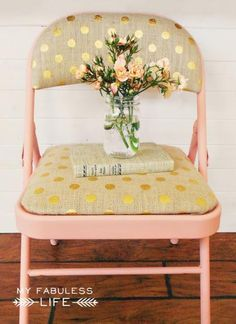 How-to: Drab to Fab Folding Chairs  1 can spray paint + 1/2 yard fabric + 4 screws
