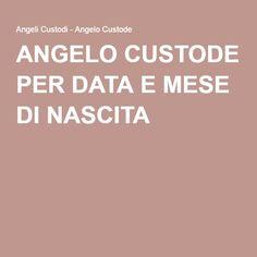 ANGELO CUSTODE PER DATA E MESE DI NASCITA Heart Wallpaper, Madonna, Karma, Prayers, Legolas, Curiosity, Deep Thoughts, Wicca, Aurora
