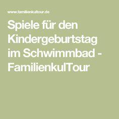 Spiele für den Kindergeburtstag im Schwimmbad - FamilienkulTour