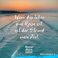 Der Strand ist mein Ziel. | NEU: Mee(h)r Sprüche vom Meer >>