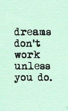 Discipline yourself to do the work necessary to make your career success dreams come true.