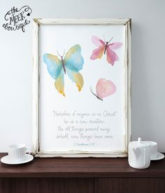 INSTANT DOWNLOAD, 2 Corinthians 5:17, Butterfly, Watercolor, Scripture Art, Printable, No. 689 by TheMeekBoutique on Etsy https://www.etsy.com/listing/483447334/instant-download-2-corinthians-517