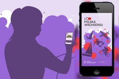 "Mobile application ""I Love Polska Wschodnia"" released | Link to Poland"