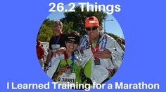 26.2 things I Learned Training for a Marathon