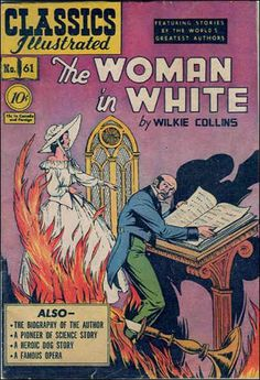 classics illustrated images | Classics Illustrated #61B - The Woman In White on Comic Collector ...