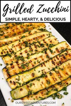 Bbq Zucchini, Grilled Zucchini Recipes, Grilled Vegetables, Recipe Zucchini, Grilled Pizza, Veggies, Grilled Food, Vegetarian Recipes Easy, Veggie Recipes