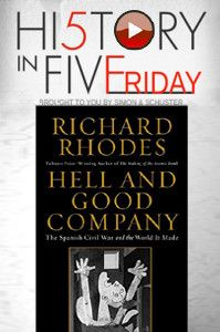 H5F: Richard Rhodes - The Spanish Civil War | History Author Show