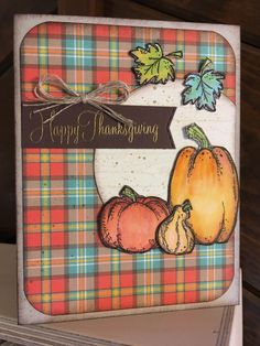Thanksgiving 2017 by mfb - Cards and Paper Crafts at Splitcoaststampers