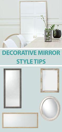 Decorative mirror styling tips. Using mirrors in your interior design  Get  great decorative mirror e4e148c4053fd
